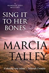 Sing It to Her Bones (A Hannah Ives Mystery Book 1) Kindle Edition
