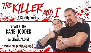The Killer & I