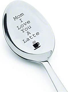 Mom I love you a latte with