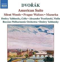Dvorak: American Suite / Silent Woods / Prague Waltzes