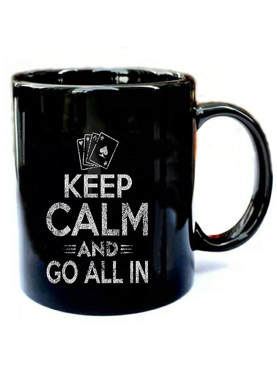 Keep Calm And Go All In Distressed Poker- Funny Gift Black 11oz Ceramic Coffee Mug