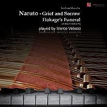 Naruto - Grief and Sorrow (Hokage's Funeral) [Piano Version]