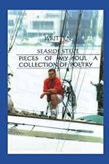 Pieces of My Soul: A Collection of Poetry