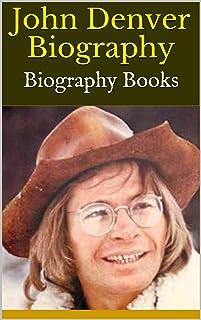 John Denver Biography: Biography Books (English Edition)