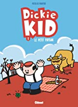 Dickie Kid - Tome 01: Le Petit paysan (French Edition)