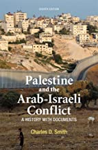Palestine and the Arab-Israeli Conflict: A History with Documents