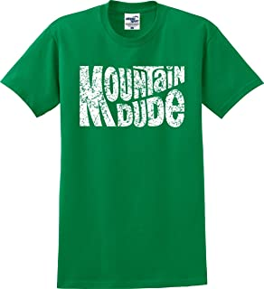 Mountain Dude Outdoorsman Funny T-Shirt (S-3X)