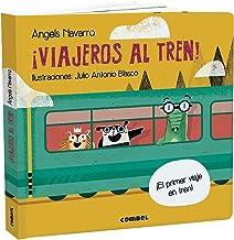 ¡Viajeros al tren! (¿Tienes ya tu billete?) (Spanish Edition)