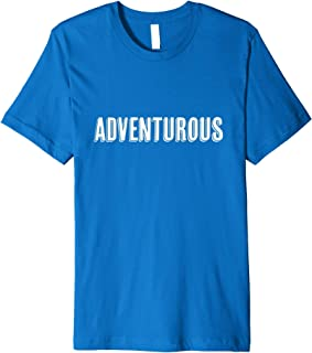 "Empowering ""Adventurous"" Inspirational T-Shirt"