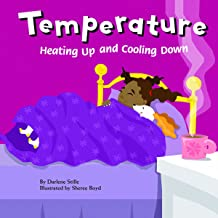 Temperature: Heating Up and Cooling Down (Amazing Science)