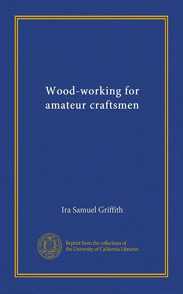 統合する月面一般Wood-working for amateur craftsmen