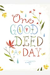 One Good Deed a Day: A Journal Kindle Edition