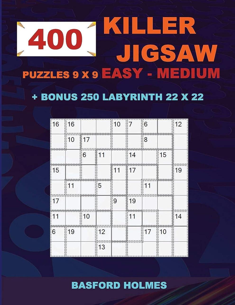 400 KILLER JIGSAW puzzles 9 x 9 EASY - MEDIUM + BONUS 250 LABYRINTH 22 x 22: Sudoku Easy - Medium level and Maze puzzle very hard levels (KILLER Jigsaw classic sudoku)