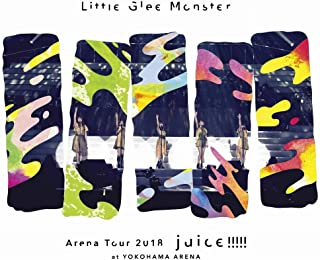 Little Glee Monster Arena Tour 2018 - juice !!!!! - at YOKOHAMA ARENA [Blu-ray]