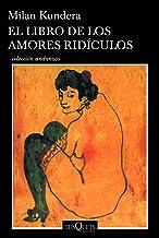 El libro de los amores rídiculos (Spanish Edition)
