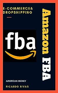 Curso Amazon FBA: Acelerador E-Commerce & Dropshipping Business (Spanish Edition)