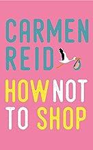 How Not To Shop: Annie Valentine book 3