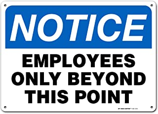 """Notice Employees Only Beyond This Point Sign, 10"""" x 14"""" Industrial Grade Aluminum, Easy Mounting, Rust-Free/Fade Resistanc..."""