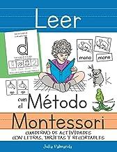 Leer con el Método Montessori: Cuaderno de actividades con letras, tarjetas y recortables (Spanish Edition)