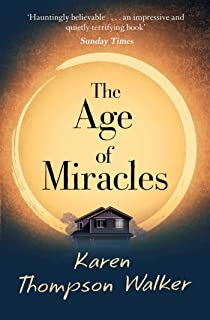The Age of Miracles: the most thought-provoking end-of-the-world coming-of-age book club novel you'll read this year