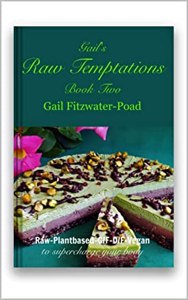 Gails Raw Temptations Book Two