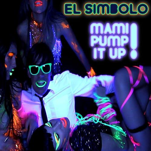 Amazon.com: Mami Pump it Up!: El Símbolo: MP3 Downloads