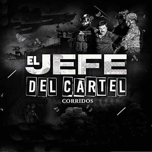 El Jefe Del Cartel Corridos by Various artists on Amazon ...