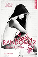 Baby random - tome 2 (New romance) Format Kindle