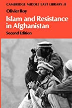 Islam and Resistance in Afghanistan (Cambridge Middle East Library)