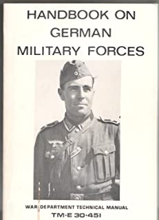 Handbook on German Military Forces TM-E 30-451