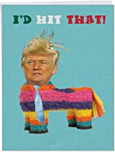 Donald Trump Card - Jumbo Funny Blank All-Occasion Card - Trump Pinata With Envelope 8.5 x 11 Inch - I'd Hit That Greeting Card With The President - Humor Category J1952OCB