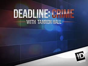 Deadline Crime with Tamron Hall Season 1