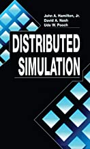 Distributed Simulation (Computer Science & Engineering Book 8)