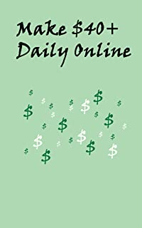 Make $40+ Daily Online