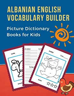 Albanian English Vocabulary Builder Picture Dictionary Books for Kid: First 100 Basic bilingual animals words card games. Frequency dictionary with ... to beginners adults (Anglisht Shqip)