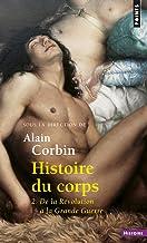 Histoire Du Corps: Tome 2 De La Revoluti (Points histoire, Band 2)