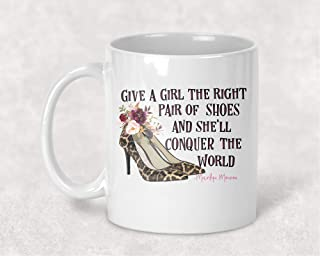 Leopard High Heels, Give a Girl the Right Shoes Marilyn Monroe Quote Western Coffee Cup Mug Gift for Her