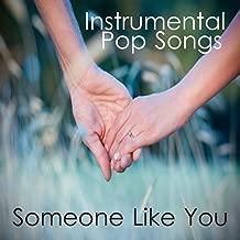 Someone Like You: Instrumental Pop Songs