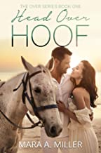 Head Over Hoof (The Over Series Book 1)
