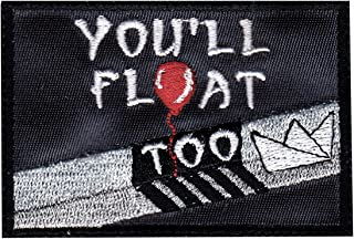 IT Pennywise Inspired Art You'll Float Too Patch