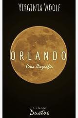 Orlando, Uma Biografia (Coleção Duetos) eBook Kindle