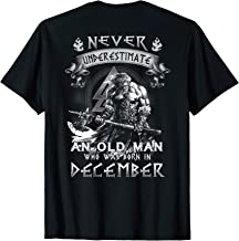 never underestimate a man born in december