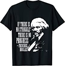 Frederick Douglass Quote Black History Month T-Shirt