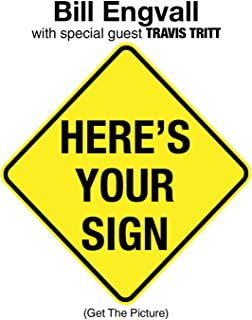 Here's Your Sign (Get the Picture) [with Special Guest Travis Tritt] [Single Version]