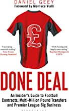 Done Deal: An Insider's Guide to Football Contracts, Multi-Million Pound Transfers and Premier League Big Business (English Edition)