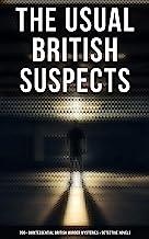 The Usual British Suspects: 350+ Quintessential British Murder Mysteries & Detective Novels: Hercule Poirot Cases, Sherloc...