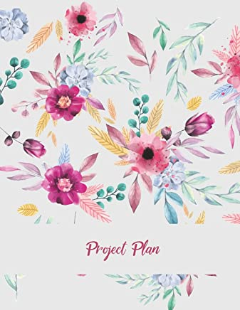 Project Plan: Beauty Pink Floral Design, Project and Task Organization, Project Tracker Large Print 8.5 X 11 Project to Do List, Idea Notes, Project Budget Planner Project Management Notebook