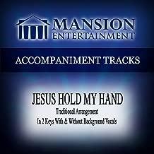 Jesus Hold My Hand (Traditional Arrangement) [Accompaniment Track]