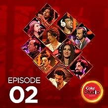 Coke Studio Season 10: Episode 2