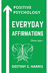 Everyday Affirmations: Positive Psychology (Gemini Edition) (What's Your Sign: Astrology - Everyday Affirmations) Kindle Edition